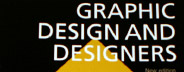 Graphic Design and Designers