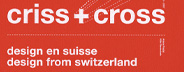 Criss & Cross: Design from Switzerland