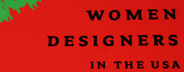 Women Designers in the USA, 1900-2000