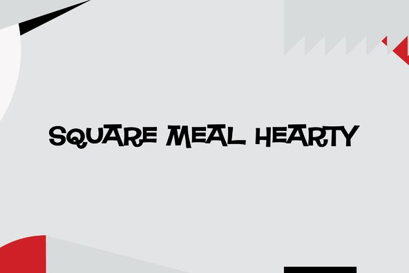 Square Meal Hearty