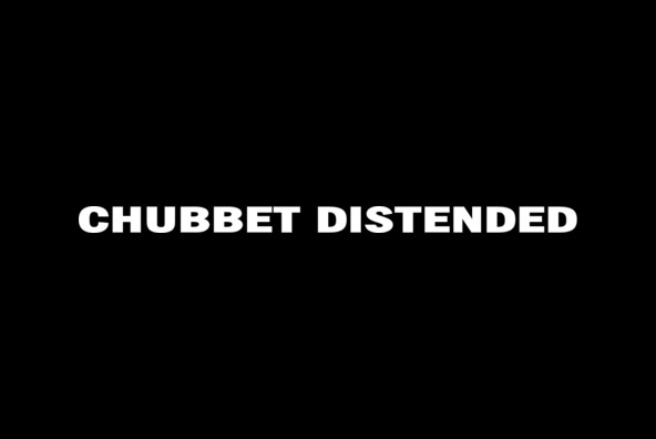 Chubbet Distended